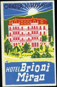 Hotel Brioni Miran Jugoslavia Great ART Deco Luggage Label | eBay