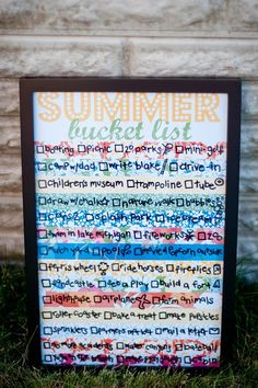 summer bucket list---love that it's in a frame and I can cross things off when it's done, GREAT IDEA!