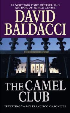 The Camel Club (Camel Club #1) by David Baldacci / 9780446615624 / Fiction, mystery, suspense
