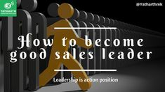 How to Become Good Sales Leader Training And Development, Leadership Development, Personal Development, Sales Training Programs, Best Online Sales, Confidence Level, India Usa, Friday Feeling, Business Goals