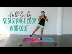 Full Body Resistance Band Loop Workout • More