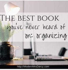 If organizing comes naturally to you, this book isn't for you. For everyone else: you need this book.