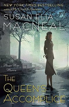 Maureen's Musings: The Queen's Accomplice (Maggie Hope Mystery, #6) b...