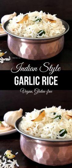 Indian Garlic Rice. Easy and delicious garlic flavored rice. #veganrecipes #garlic #easyrecipe