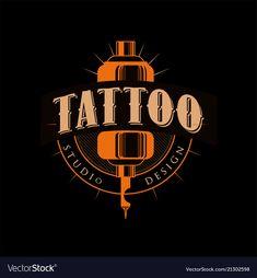 Tattoo studio design, retro styled emblem with tattoo machine vector Illustration Tattoo Studio, Tattoo Salon, Studio Logo, Studio Design, Logos Tattoo, Tattoo Posters, Tattoo Set, Mural Tattoo, Tattoo Stencils