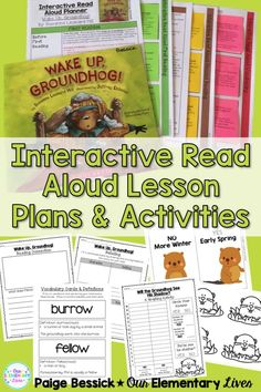 Interactive Read Aloud for Wake Up, Groundhog!  Includes lesson plans with in-depth comprehension, vocabulary, after reading activities and graphing activity.  Perfect for first, second and third grades this resource will make planning your IRA fast and easy.  It even meets the common core and is just print and go and has a template and details directions for printing on sticky notes.  Your kids are going to love this one!