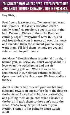 A Frustrated Mom Writes A Letter To Her Kids About Summer Behavior. And It Is Priceless http://www.wimp.com/mother-writes-hilarious-summer-behavior-letter/
