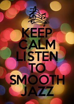 LISTEN TO SMOOTH JAZZ