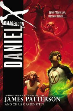 Daniel X: Armageddon - James Patterson & Chrsi Grabenstein