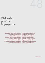 El Derecho Penal de la Posguerra / Juan Carlos Ferré Olivé, director ; Carmen Armendáriz León.. -- Valencia : Tirant lo Blanch, 2016.