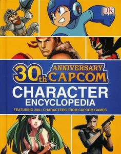 Capcom 30th Anv. Character Encyclopedia Just released for $16.99 @