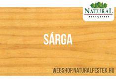 Természetes alapanyagokból álló Natural Fa-lazúrfesték sárga színben. Bamboo Cutting Board, Natural, Modern, Natural Colors, Nature, Au Natural