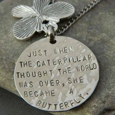 Just When The Caterpillar  thought the World was Over, She became a Butterfly...<3