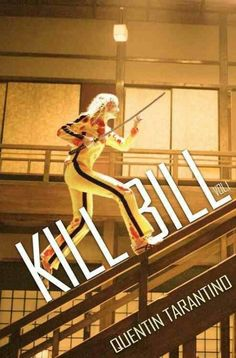 Kill Bill                                                                                                                                                                                 More