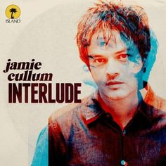 Interlude (Limited Deluxe Edition) -   Jamie Cullum
