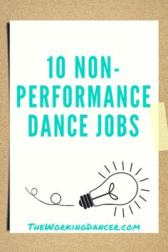 10 Non-Performance Dance Jobs | When people think of dance careers, they commonly think of a ballet company member, studio owner/teacher, or performer/choreographer. While those are all great career options, they're only a small piece of the dance pie.  These job ideas will get our career wheels spinning.