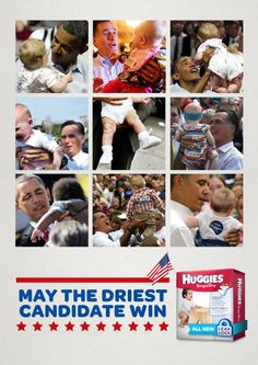 "Huggies Campaign ""May the Driest Candidate Win"""