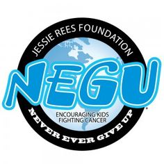 """The Jessie Rees Foundation aims to encourage kids fighting cancer to """"NEGU: Never Ever Give Up"""""""