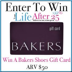ENTER TO WIN A $50 @BAKERSSHOES GIFT CARD IN OUR @YOURLIFEAFTER25 #GIVEAWAY! 06/01-07/02