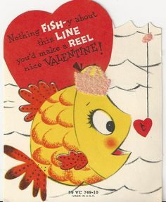 Nothing FISH-y about this line - vintage valentine