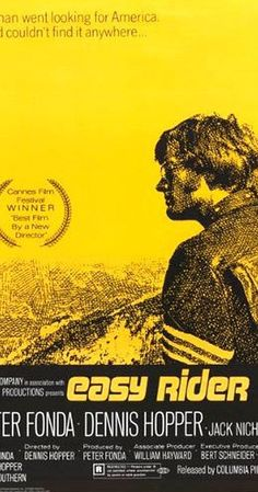 Directed by Dennis Hopper.  With Peter Fonda, Dennis Hopper, Jack Nicholson, Antonio Mendoza. Two counterculture bikers travel from Los Angeles to New Orleans in search of America.