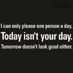 """""""Today Isn't Your Day"""" Tee"""