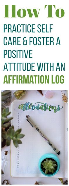 It's easy to get wrapped up in negativity, but you can fight back with the Affirmation Log in your bullet journal. It's the easiest self care out there.