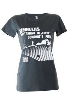 RAMBLERS Tshirt.  Because sometimes you just have to say it...