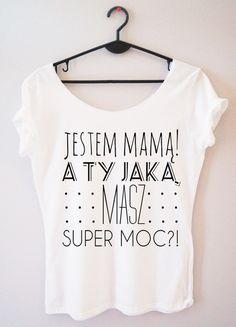 Koszulka damska jestem mamą a Ty jaką masz super.. - PinkCat24 - Koszulki i bluzy