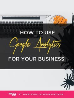 An Overview And 3 Case Studies To Get You Started Leveraging Business Website, Business Tips, Online Business, Business Marketing, Online Marketing, Affiliate Marketing, Media Marketing, Own Your Own Business, Google Analytics