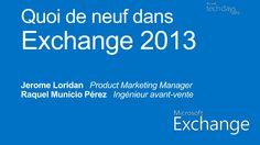 quoi-de-neuf-dans-exchange-server-2013 by Microsoft France via Slideshare
