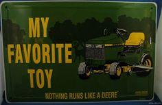 John Deere Lawn Mower My Favorite Toy Metal Tin Sign Nothing Runs Like A US Made | eBay
