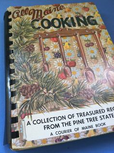 Vintage Cookbook ALL MAINE COOKING 1976 Courier of Maine