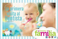 Mi Pediatra y Familia - La primera visita al Dentista #mipediatrayfamilia #queremosniñossaludables