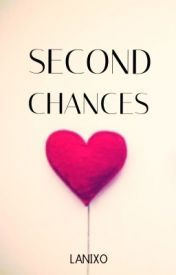 Second Chances - Wattpad books - romance, contemporary... This book tho