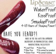 Have you heard....LipSense is water proof, kiss proof and smudge proof!