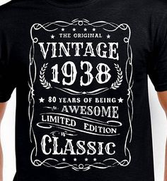 Items Similar To 80th Birthday Gift T Shirt For Grandpa Grandfather Granddad Father Mother Daddy Man Vintage 80 Funny Age Years Old Born 1938