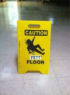Caution Wet Floor sign made infinitely better with Boba Fett - Star Wars
