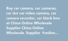Buy car camera, car cameras, car dvr car video camera, car camera recorder, car black box at China Online Wholesale Supplier China Online Wholesale Supplier #online #auto #parts http://autos.nef2.com/buy-car-camera-car-cameras-car-dvr-car-video-camera-car-camera-recorder-car-black-box-at-china-online-wholesale-supplier-china-online-wholesale-supplier-online-auto-parts/  #auto camera # 7inch TFT LCD Monitor with TV VGA or RCA Input Show per page ahdcameras.com wholesale car camera – car…