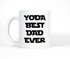 Yoda Best Dad Ever Ceramic Coffee Mug - Funny Father's Day Coffee Cup, Star Wars inspired Dad Tea Mug for Father's Birthday (11oz)