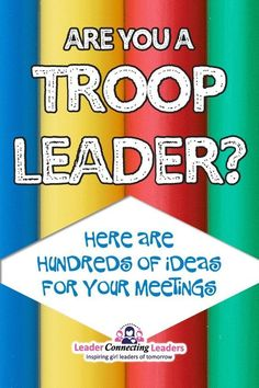Are you a troop leader? Here are hundreds of ideas for your meetings! This is a place for leaders like you to find ideas to use at your events and meetings. These ideas are great for a variety of groups such as Girl Scouts, Frontier Girls, Quest Clu Girl Scout Brownie Badges, Junior Girl Scout Badges, Girl Scout Juniors, Brownie Girl Scouts, Girl Scout Daisy Activities, Cub Scout Activities, Girl Scout Crafts, Brownies Activities, Rainbow Activities