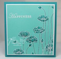 handmade greeting card ... monochromatic aqua ...  Pleasant Poppies ... luv the look of white outline embossing and then coloring with deeper tones of the base card color ... beautiful! ...Stampin' Up!