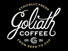 Goliath Coffee logo by Ben Didier Coffee Branding, Logo Branding, Branding Design, Logo Design, Coffee Logo, Coffee Packaging, Branding Ideas, Brand Identity, Cool Typography
