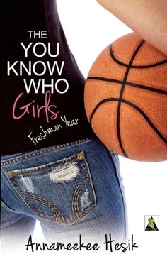 Review: The You Know Who Girls: Freshman Year by Annameekee Hesik