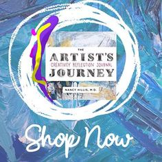 Nancy Hillis does it again. This time, she offers an incredible self reflective art journal!  Amp up your creative spirit with #TheArtistsJourney #CreativityJournal  #CreativeCoach