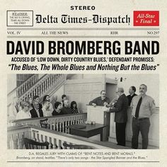 David Bromberg - The Blues, The Whole Blues and Nothing But the Blues Vinyl LP October 14 2016 Pre-order