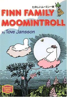 たのしいムーミン一家―Finn family Moomintroll 【講談社英語文庫】   トーベ・ヤンソン http://www.amazon.co.jp/dp/4770023162/ref=cm_sw_r_pi_dp_k3Adub1YQGCYW