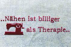 Schriftzug Nähen ist billiger als Therapie pink