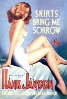Skirts Bring Me Sorrow by Hank Janson