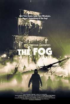 The Fog The Fog posters Movies john carpenter Janet Leigh Jamie Lee Curtis Debra Hill Adrienne Barbeau 1980 Fiction Movies, Sci Fi Movies, Scary Movies, Great Movies, Halloween Movies, Cult Movies, Iconic Movies, Science Fiction, Best Movie Posters